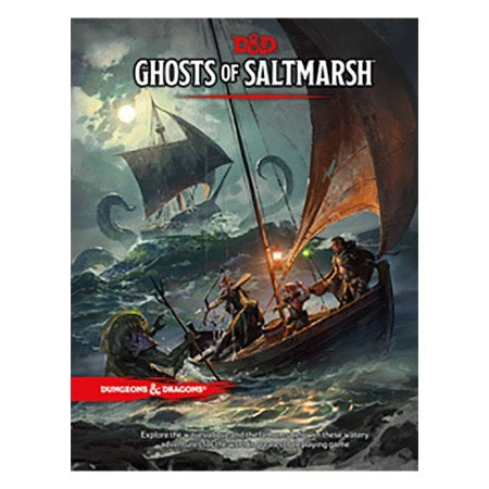DUNGEONS AND DRAGONS 5E: GHOSTS OF SALTMARSH ADVENTURE MODULE