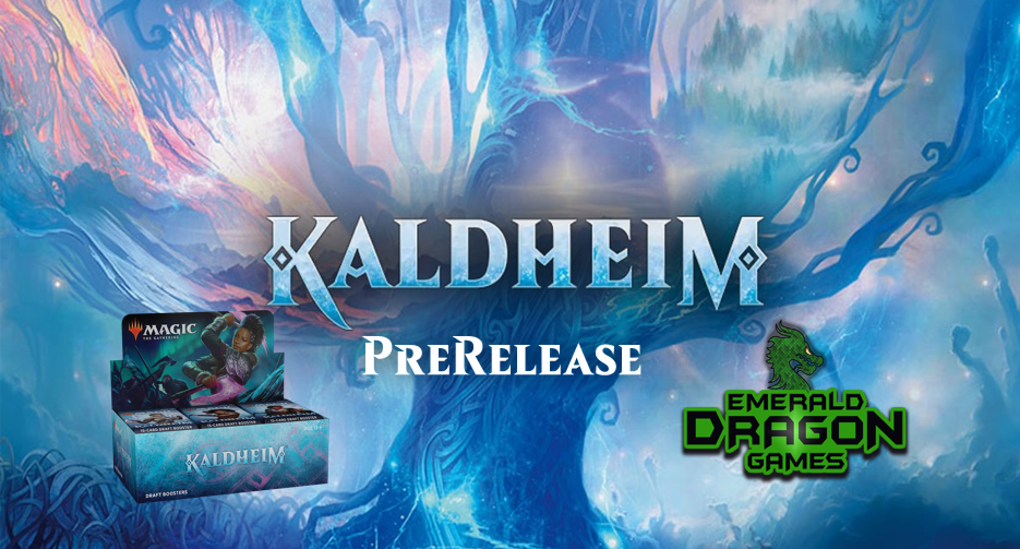 Magic: The Gathering - Kaldheim Booster Pre-Release | Emerald Dragon Games
