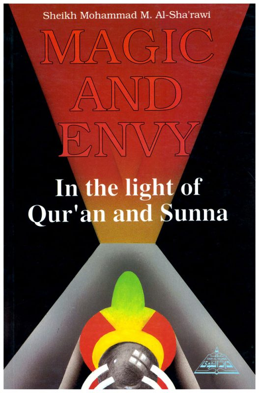 Magic and Envy in the Light of Qur'an and Sunna -0