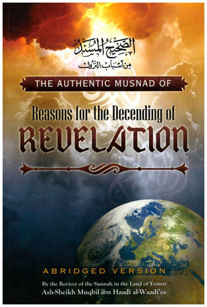 The Authentic Musnad Of Reasons for the Decending of Revelation-0