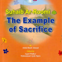 The Example of Sacrifice - Suhaib Ar-Roomi-0