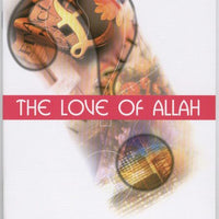 The Love of Allah -0