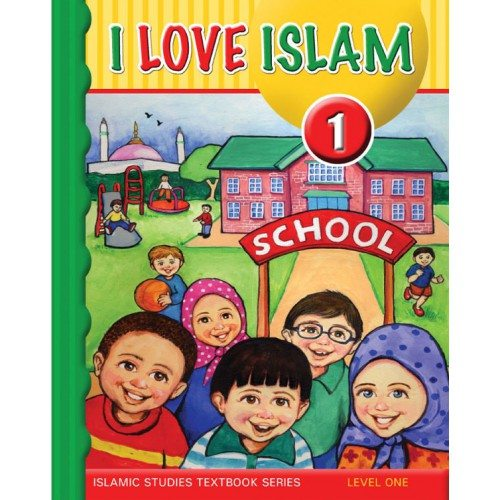 I Love Islam Textbook & CD Grade/Level 1-0