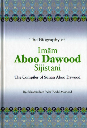 The Biography of Imam Aboo Dawood Sijistani (Default)