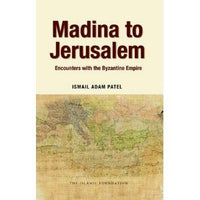 Madina to Jerusalem: Encounters with the Byzantine Empire-0