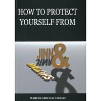 How to Protect Yourself From Jinn and Shaytaan