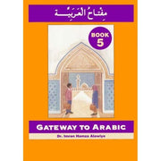 Gateway to Arabic Book 5-0