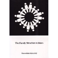 The Family Structure In Islam - Darussalam Islamic Bookshop Australia