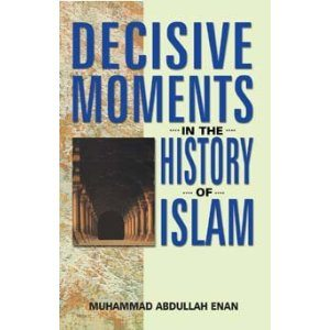 Decisive Moments in the History of Islam -0