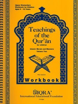 Teachings of the Qur'an Workbook: Volume 2 -0