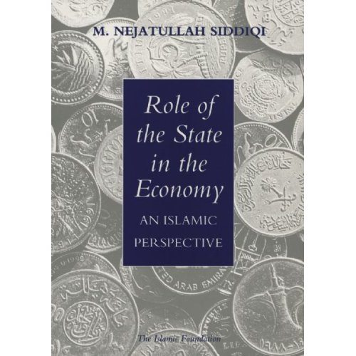Role of the State in the Economy: An Islamic Perspective-0