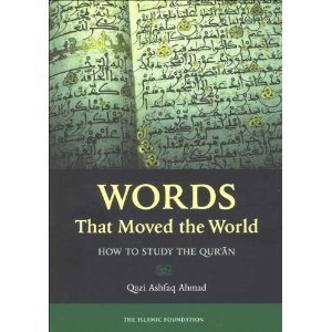 Words That Moved the World: How to Study the Qur'an (Default