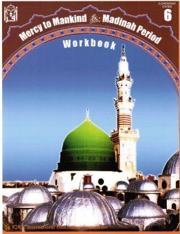 Mercy to Mankind Workbook :Madinah Period-0