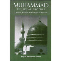 Muhammed, the Ideal Prophet - Darussalam Islamic Bookshop Australia