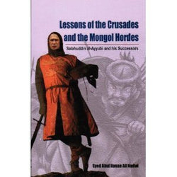 Lessons of the Crusades and the Mongol Hordes -0