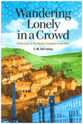 Wandering Lonely in a Crowd - Reflections on the Muslim Condition in the West -0