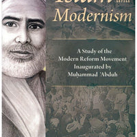 Islam and Modernism: A Study of the Modern Reform Movement Inaugurated by Muhammad Abduh-0