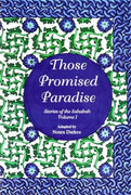 The Stories of the Sahaba - Those Promised Paradise: Volume 1-0