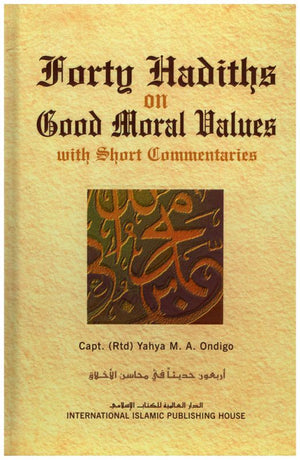 Forty Hadiths on Good Moral Values-0