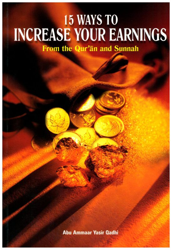 15 Ways to Increase Your Earnings from the Quran and Sunnah-0