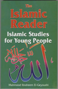 The Islamic Reader: Islamic Studies for Young People-0