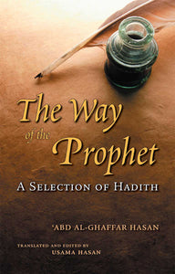 The Way Of The Prophet - Darussalam Islamic Bookshop Australia