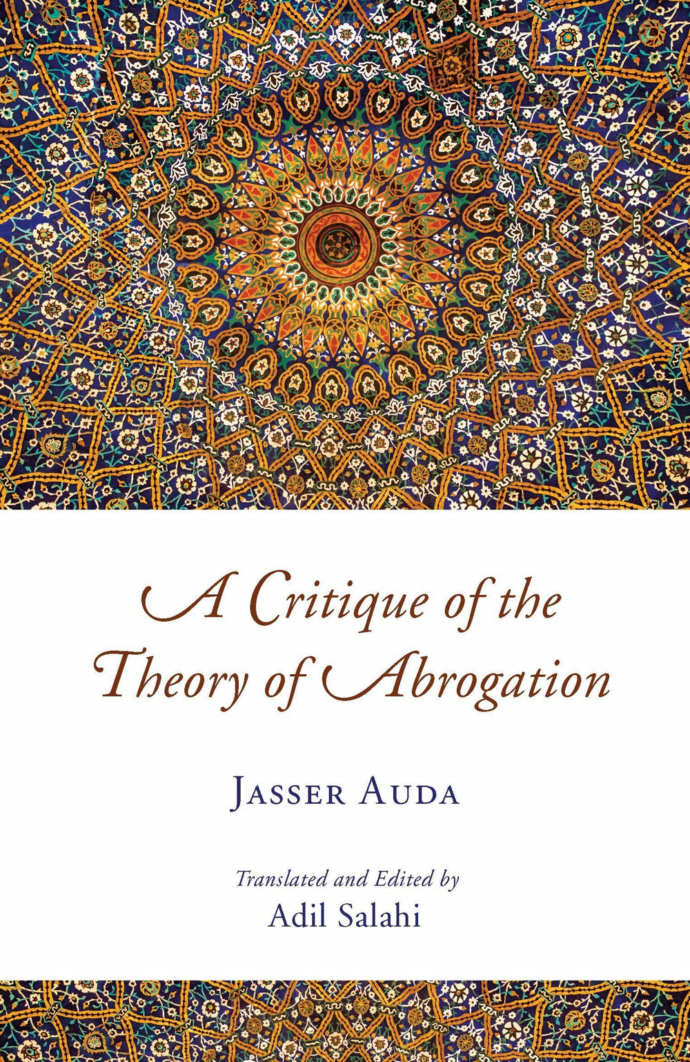 A Critique of the Theory of Abrogation