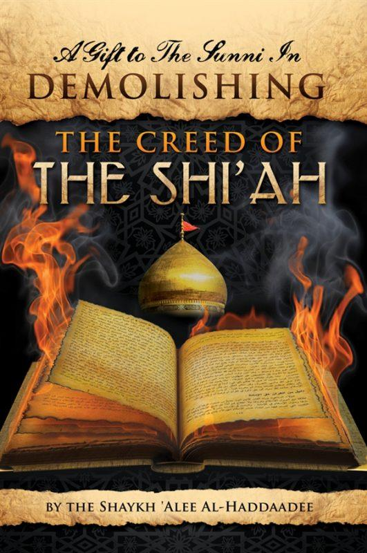 A Gift to the Sunni in Demolishing the Creed of the Shi'ah