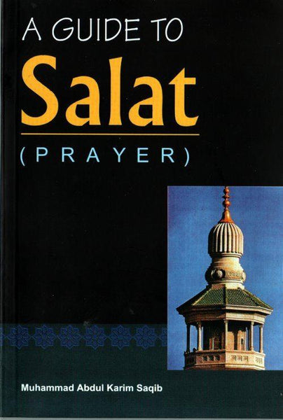A Guide to Salat(Prayer)