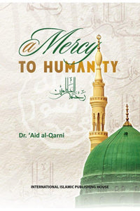 A Mercy To Humanity - Darussalam Islamic Bookshop Australia