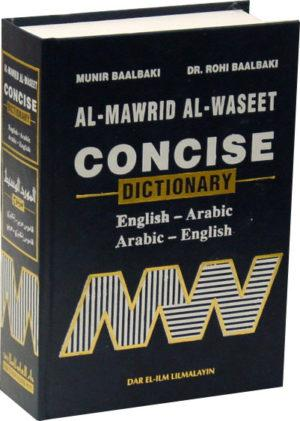 Al Mawrid Al Waseet  : A Concise English to Arabic AND Arabic to English Dictionary
