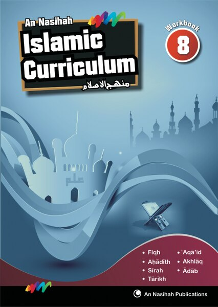 An Nasihah - Arabic & Islamic Curriculum Book-8(Workbook)