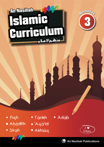 An Nasihah - Arabic & Islamic Curriculum Book 3 (Workbook)