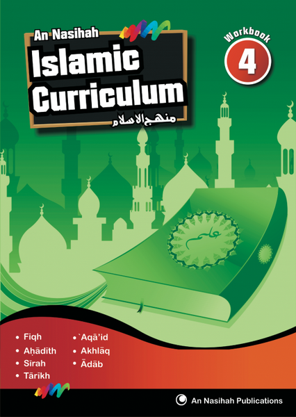 An Nasihah - Arabic & Islamic Curriculum Book 4(Workbook)