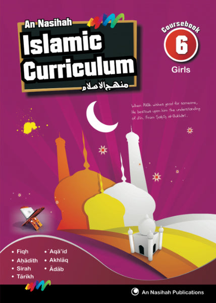 An Nasihah Islamic Curriculum Coursebook 6 For Girls