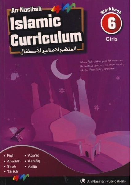 An Nasihah Islamic Curriculum Workbook 6 For Girls