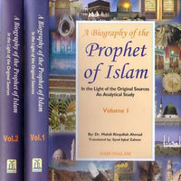 A Biography Of The Prophet Of Islam (2 Vols.)