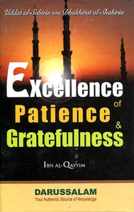Excellence of Patience And Gratefulness - Darussalam Islamic Bookshop Australia