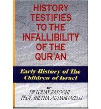 History Testifies to the Infallibility of the Qur'an - Early History of the Children of Israel