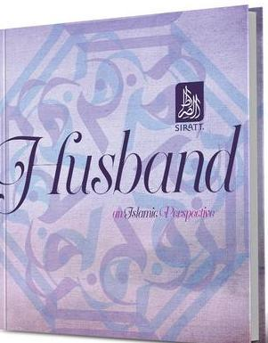 Husband : An Islamic Perspective