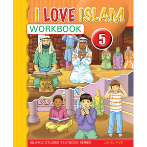 I Love Islam Workbook Grade/Level 5 - Darussalam Islamic Bookshop Australia