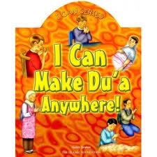 I Can Series: I Can Make Dua Anywhere! - Darussalam Islamic Bookshop Australia