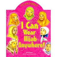 I Can Series: I Can Wear My Hijab Anywhere!