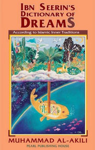 Ibn Seerin's Dictionary Of Dreams - Darussalam Islamic Bookshop Australia