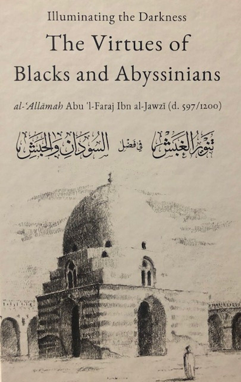 Illuminating The Darkness, The Virtues of Blacks & Abyssinians