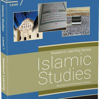 Islamic Studies Level 7 (Revised And Enlarged Edition)