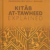 Kitab At Tawheed – Explained