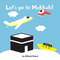 LET'S GO TO MAKKAH!