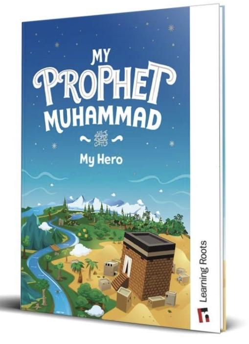 My Prophet Muhammad - My Hero