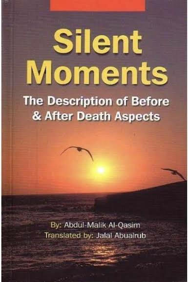 Silent Moments The Description of Before and After Death Aspects